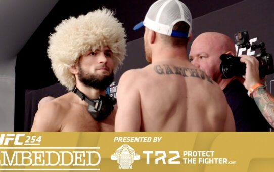 UFC 254 Embedded: Vlog Series – Episode 6