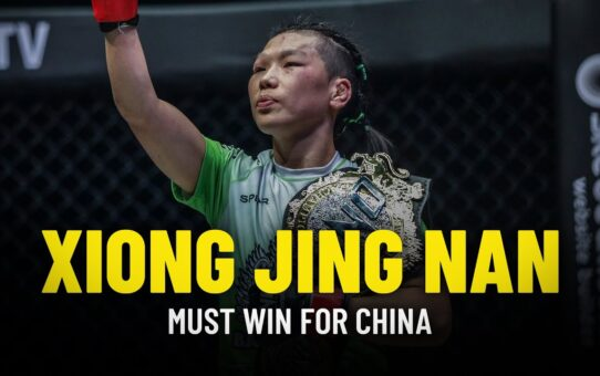 Xiong Jing Nan MUST WIN For China
