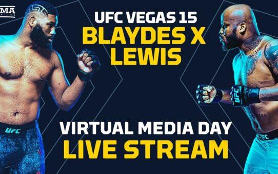 UFC Vegas 15: Blaydes vs. Lewis Virtual Media Day Live Stream – MMA Fighting