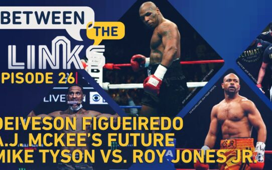 Between the Links: Deiveson Figueiredo, UFC 255 Fallout, AJ McKee's Future, Tyson vs. Jones