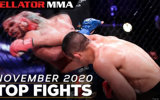 TOP FIGHTS AND FINISHES – NOVEMBER 2020   Bellator MMA