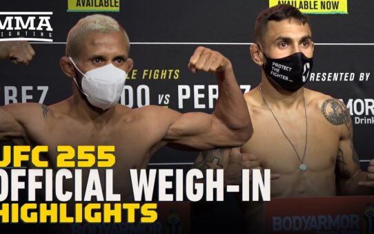 UFC 255 Official Weigh-In Highlights – MMA Fighting