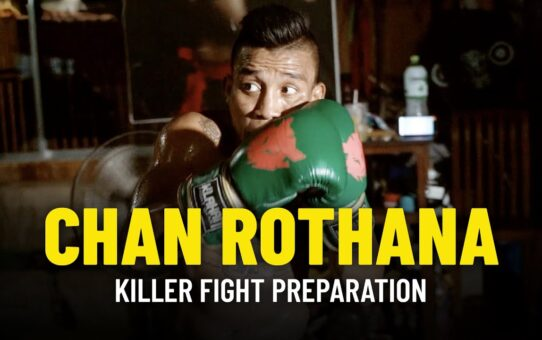 Chan Rothana's KILLER Fight Preparation