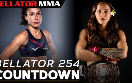 Countdown | Bellator 254: Ilima-Lei Macfarlane vs. Juliana Velasquez