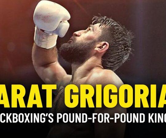 Marat Grigorian: Kickboxing's Pound-For-Pound King?