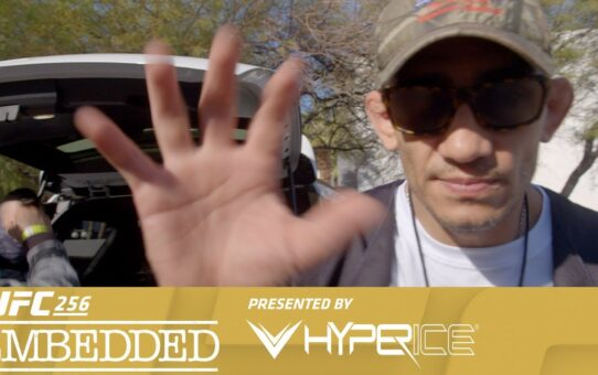 UFC 256 Embedded: Vlog Series – Episode 3