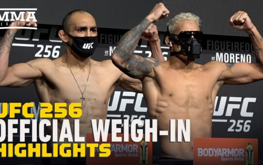 UFC 256 Official Weigh-In Highlights – MMA Fighting