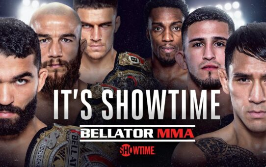 Get Ready For Bellator MMA On Showtime!