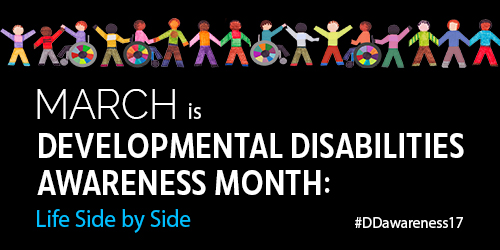 Developmental Disabilities Awareness Month 2017