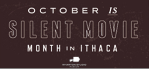 Silent Movie Month in Ithaca