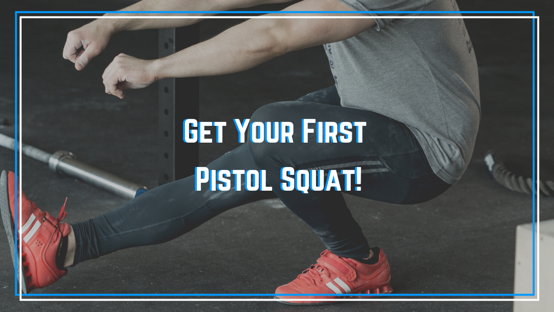 Get your first pistol squat