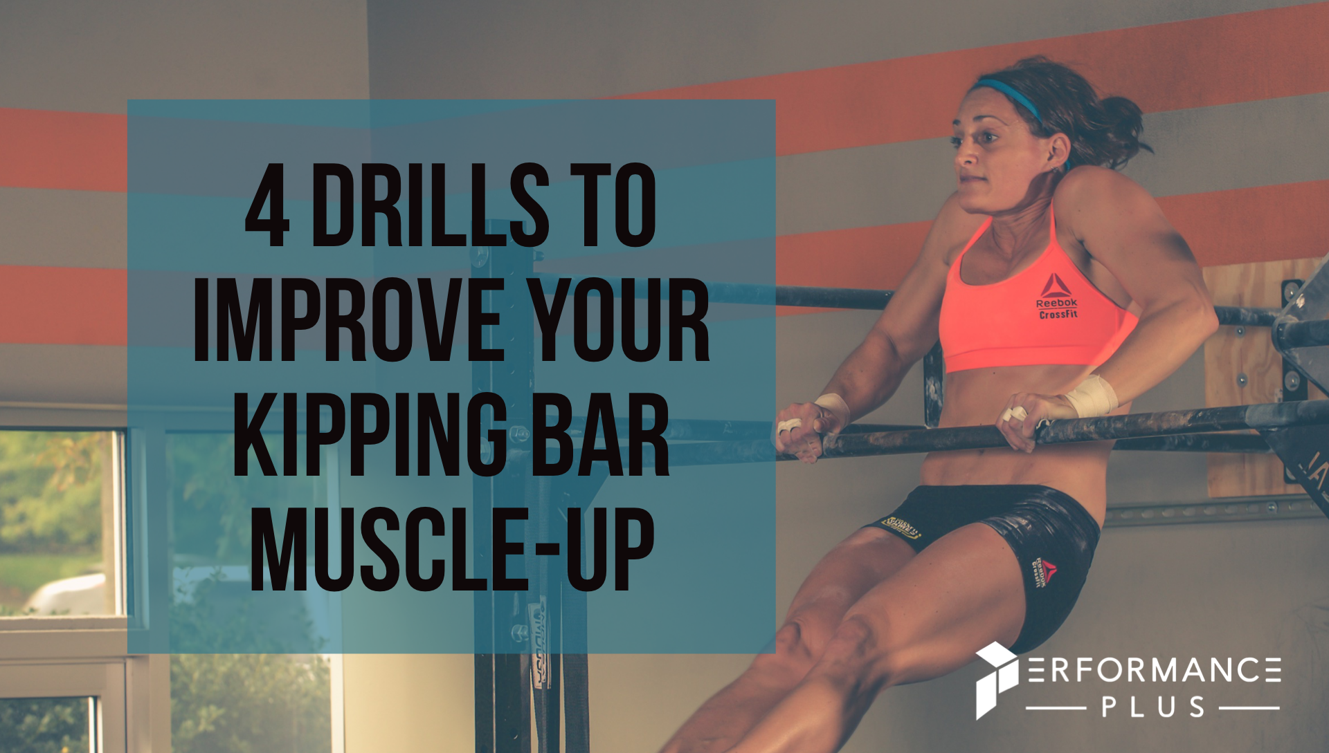 4 DRILLS TO IMPROVE YOUR KIPPING BAR MUSCLE-UP