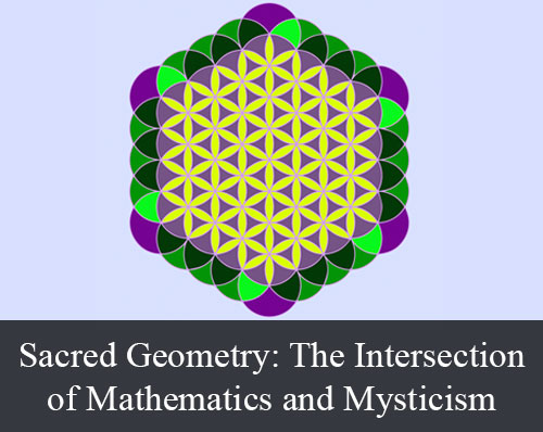 Sacred Geometry: The Intersection of Mathematics and Mysticism