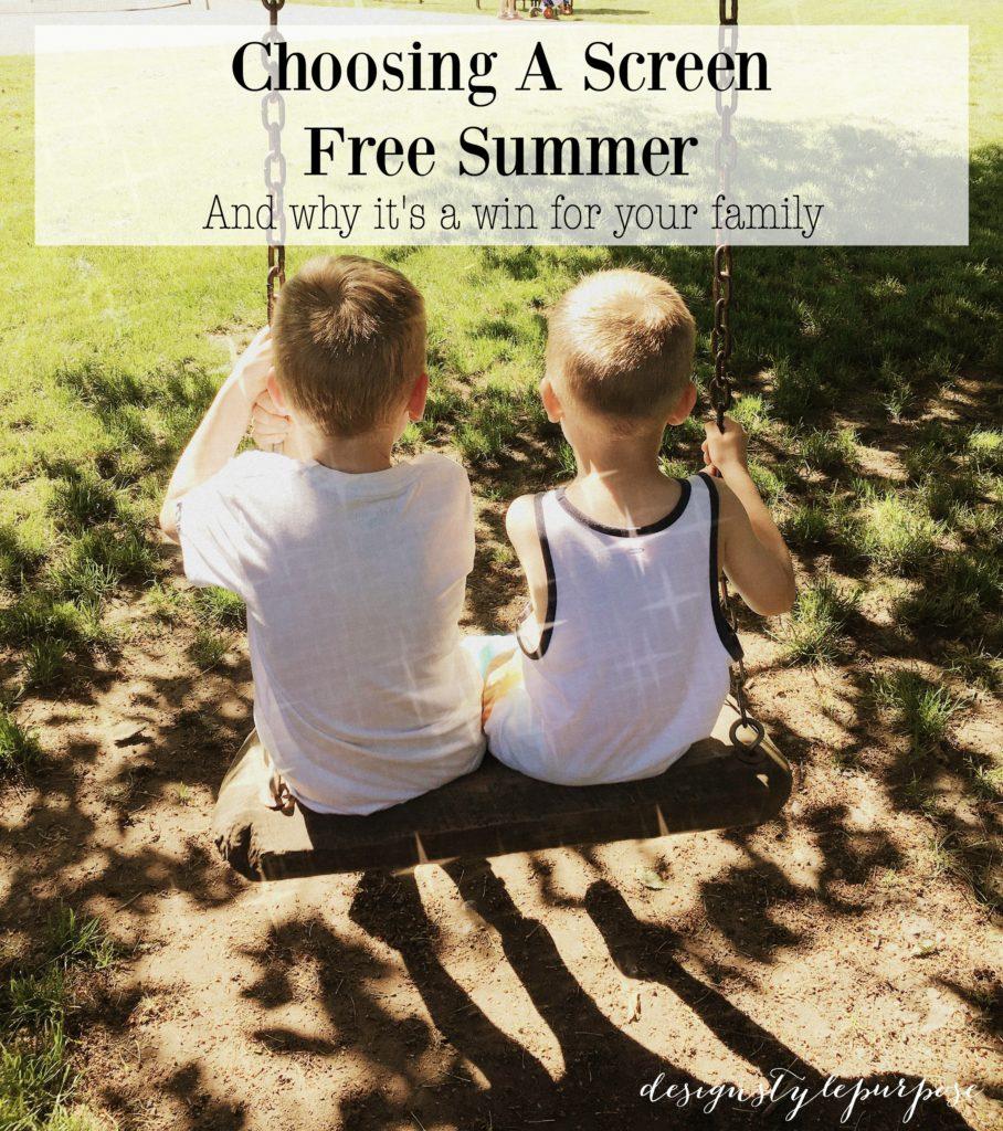 Choosing A Screen Free Summer