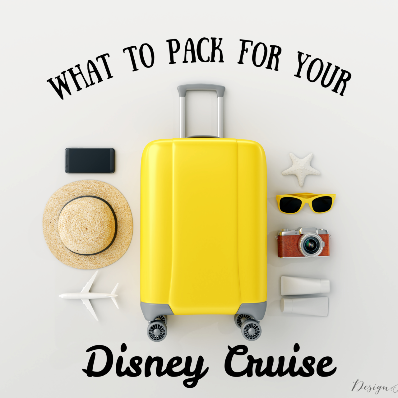 What To Pack For Your Family Disney Cruise – Part 1