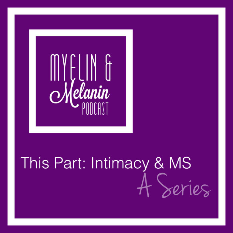 Episode 106 | This Part: Intimacy & MS (Realm 9) — feat. Sade Ferrier, M.S. & Keyonna Renea