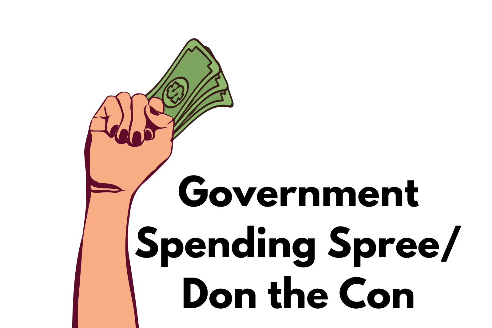 Ep 2. Government Spending Spree/Don the Con