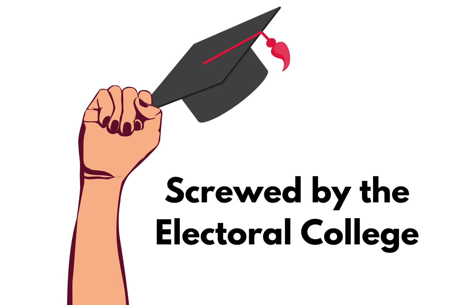 Ep 7. Screwed By the Electoral College