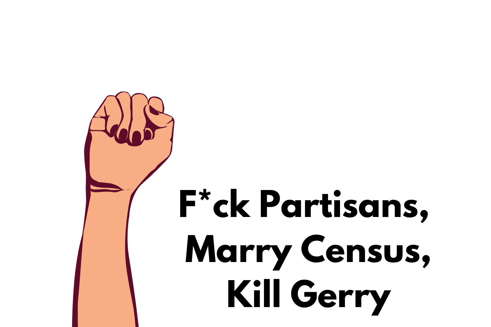 Ep. 8 F*ck Partisans, Marry Census, Kill Gerry
