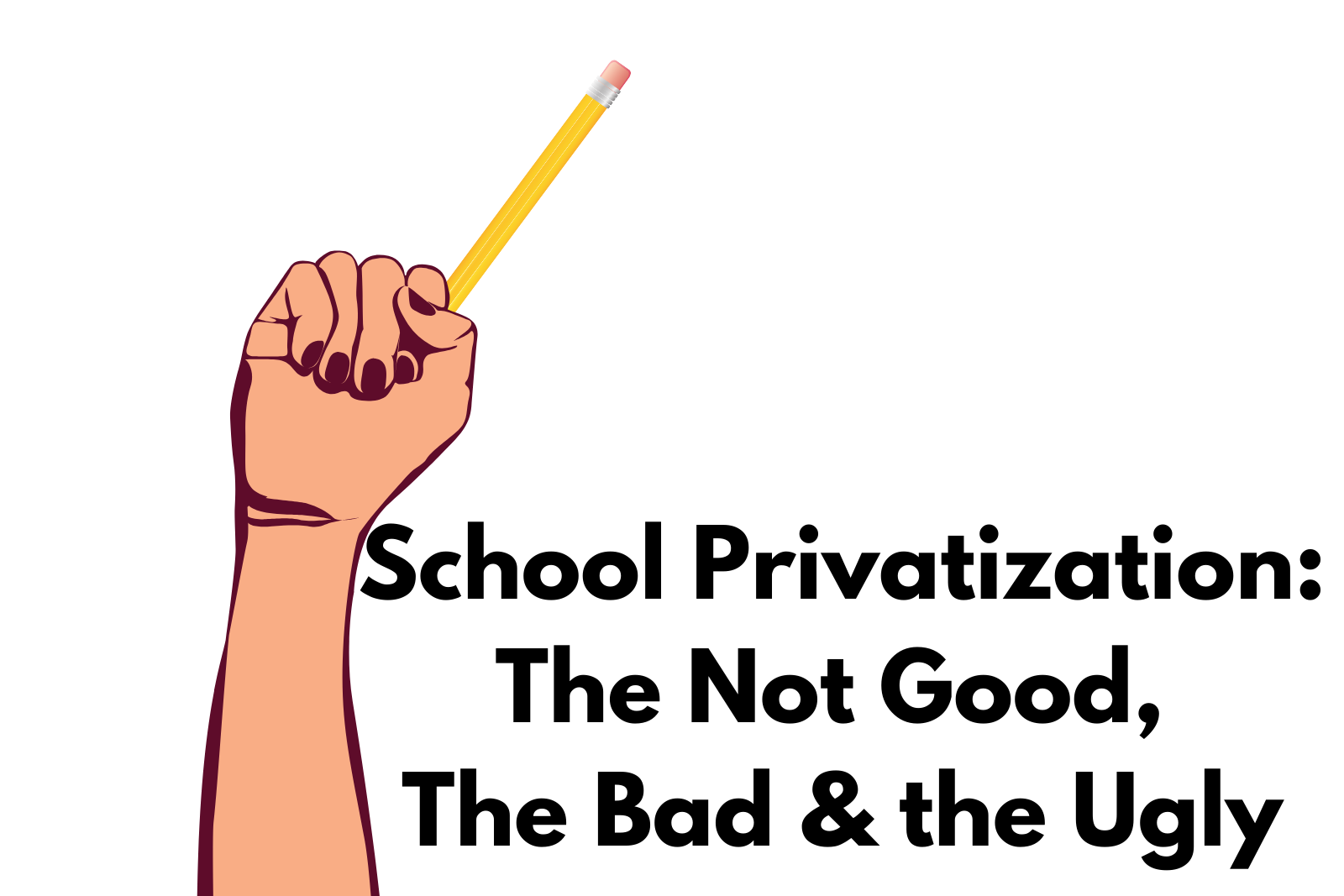 Ep. 9 School Privatization:  The Not Good, The Bad, The Ugly