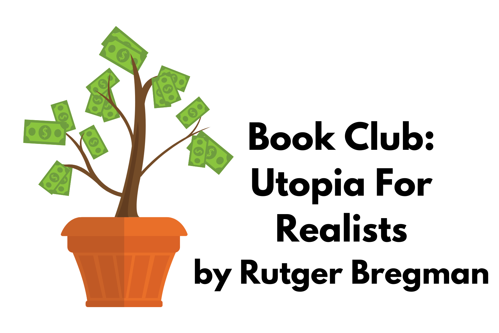 Ep. 12 Utopia for Realists by Rutger Bregman