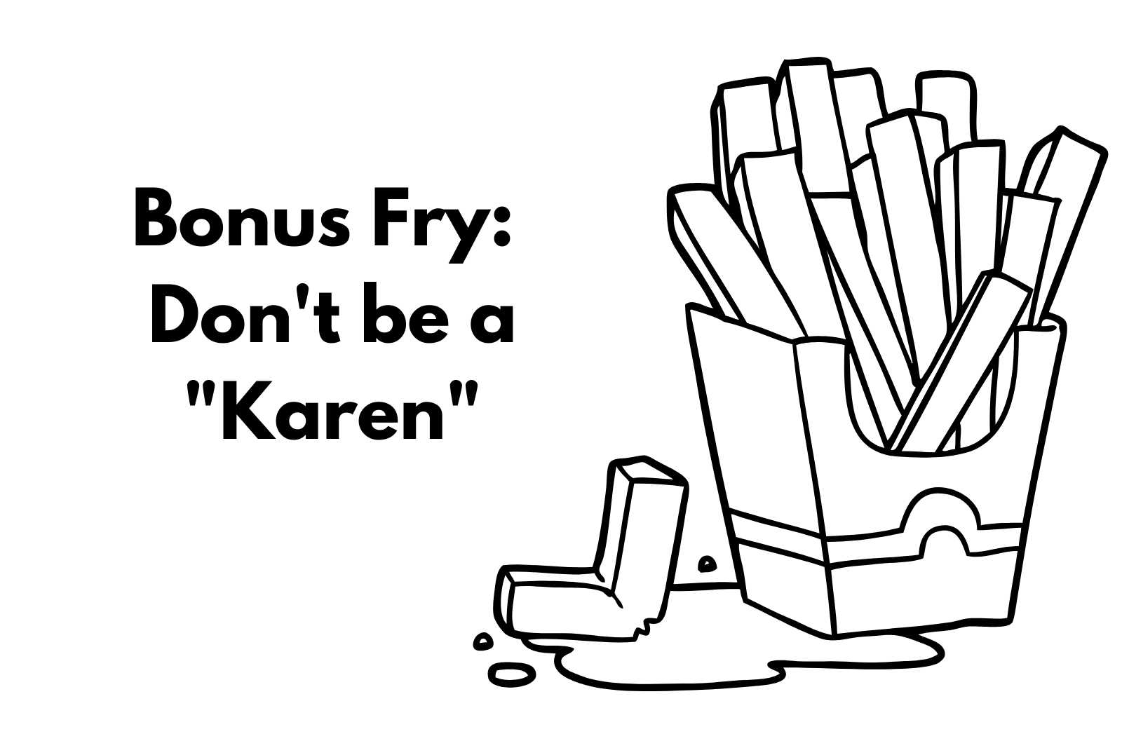 "Don't Be A ""Karen"""