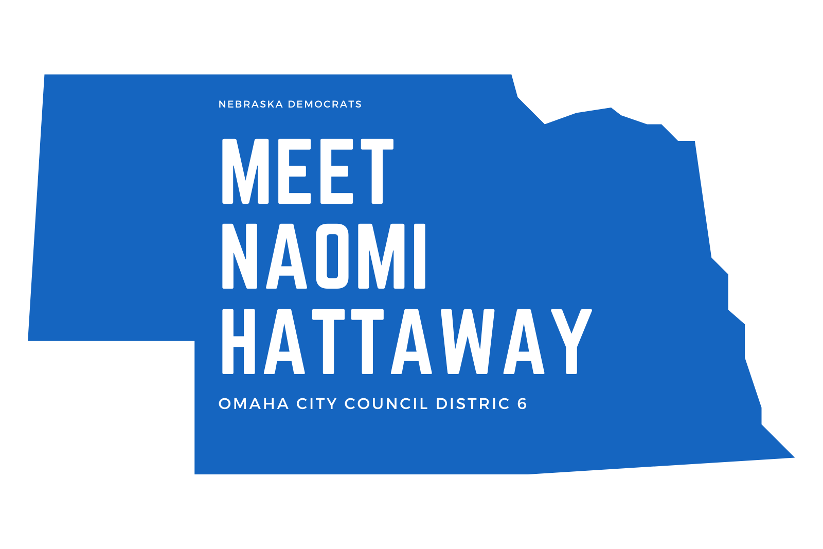 Ep. 36 Naomi Hattaway for Omaha City Council