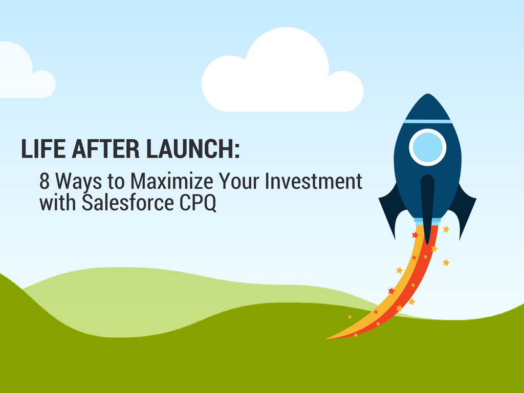 Copy of 8 ways to Maximize your Salesforce cpq investment