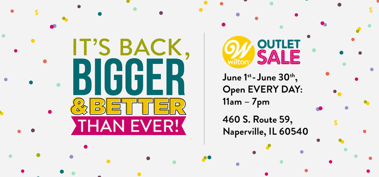The 2018 Wilton Annual Outlet Sale!