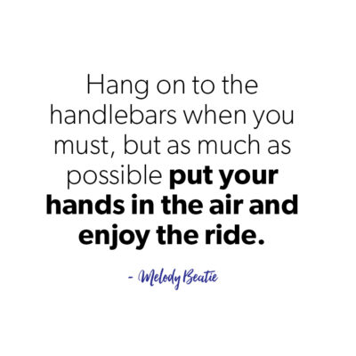 Hang on the to handlebars quote
