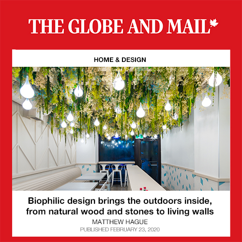 The Globe and Mail on Biophilic Design Featuring Imperfect Fresh Eats