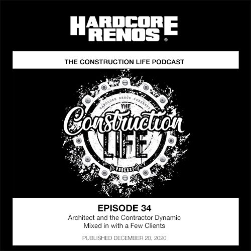 Hardcore Renos The Construction Life Podcast w/ Manny Neves