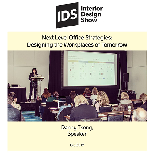 IDS 2019: Next Level Office Strategies: Designing the Workplaces of Tomorrow