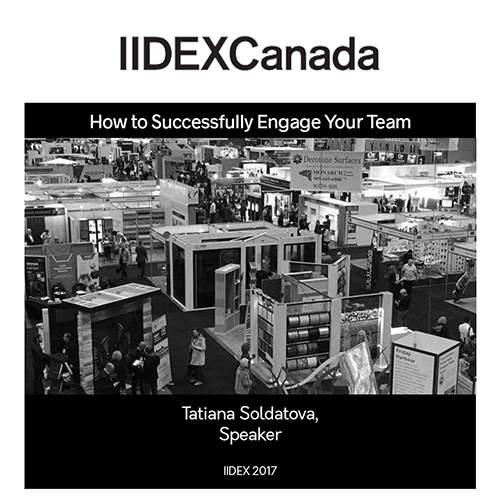 IIDEX 2017 Presenter: Tatiana Soldatova, How to Successfully Engage your Team