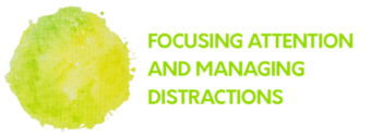 Focusing-attention-and-managing-distractions