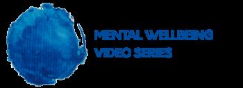 Mental-Wellbeing-Video-Series