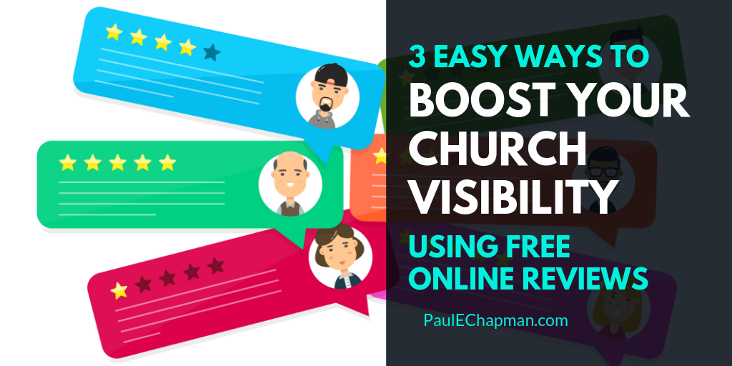 3 Easy Ways To Boost Your Church Visibility Using Free Online Reviews