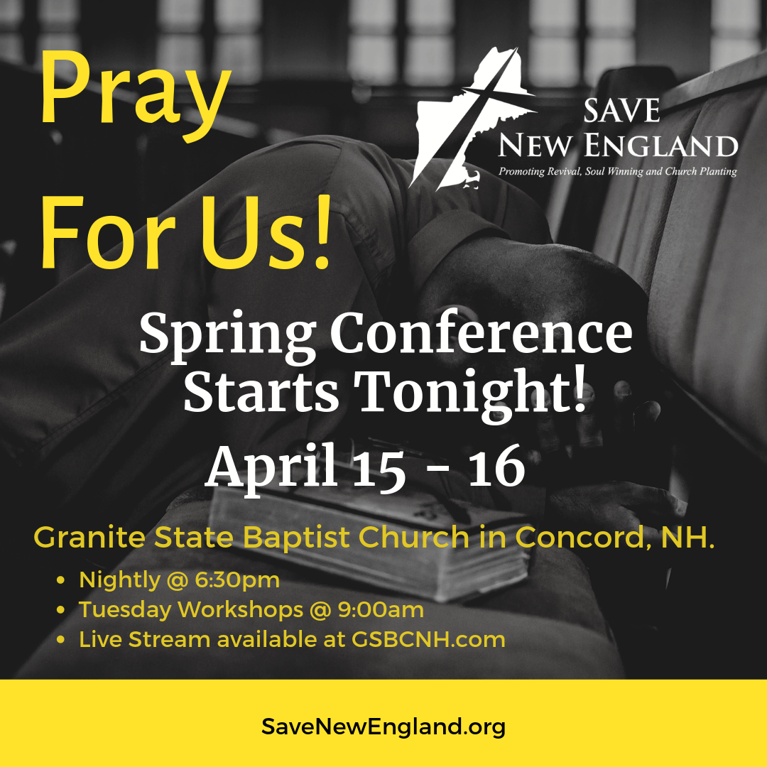 Pray for the Spring Save New England Conference!