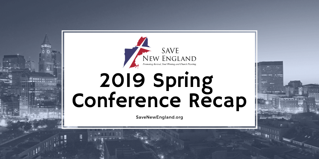 Spring Church Planting Conference Recap – Save New England