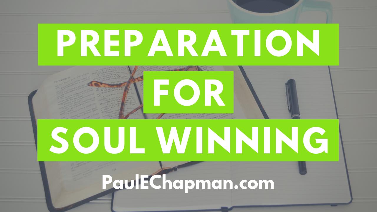 Preparation For Soul Winning