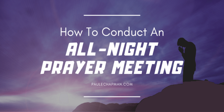 ALL-NIGHT PRAYER MEETING GUIDE