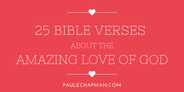 BIBLE VERSES ABOUT THE LOVE OF GOD