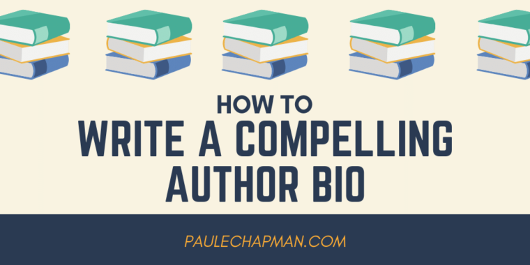 How To Write A Compelling best-selling Author Bio