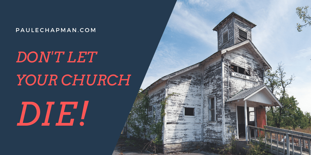 Don't Let Your Church Die