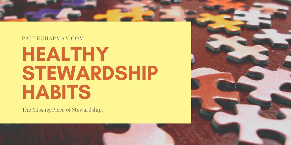 Healthy Stewardship Habits