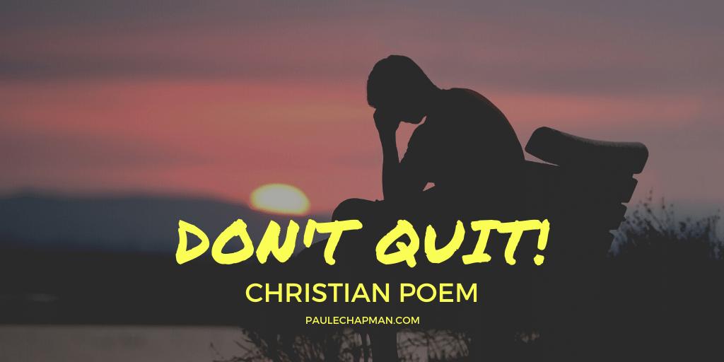 Don't Quit! Poem