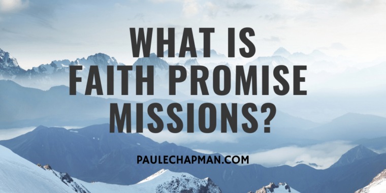 What is faith promise missions