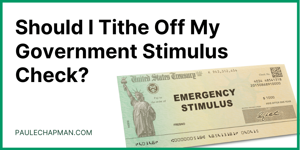 Should I Tithe On My Government Stimulus Check?