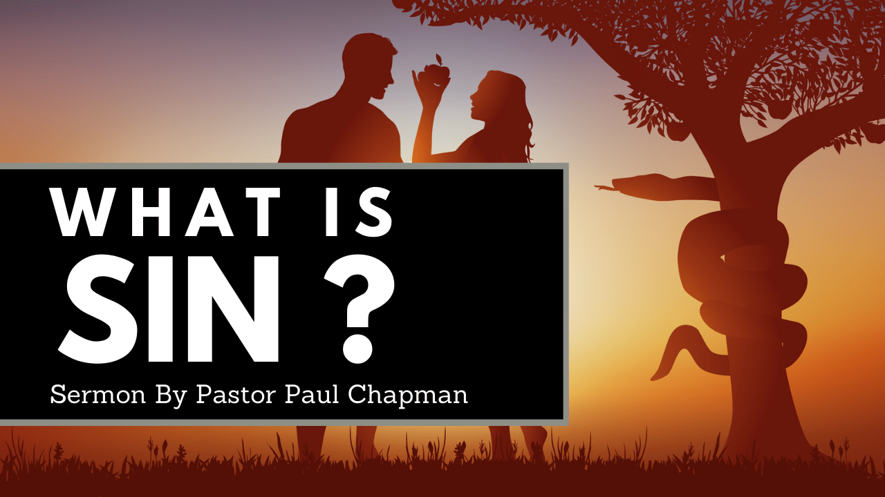 What is sin sermon outline