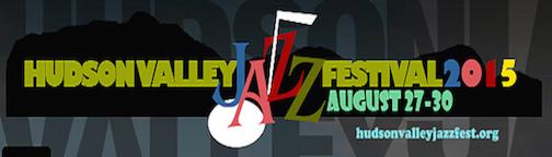 Hudson Valley Jazz Fest - 2015